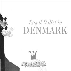 The Royal Ballet in Denmark